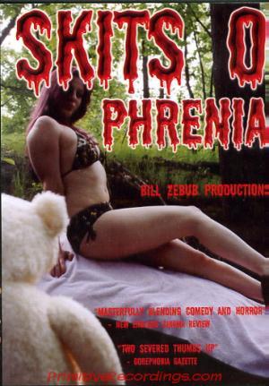 Skits-O-Phrenia (2004)